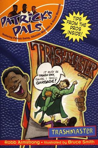 9780061070723: Patrick's Pals #6: Trashmaster