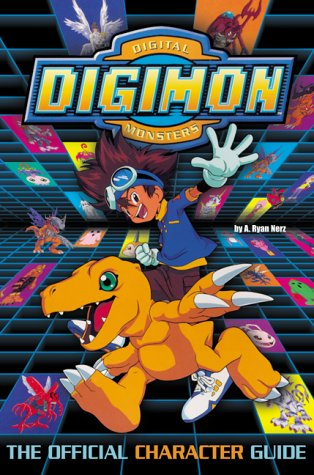 Digimon: The Official Character Guide (Digimon (HarperCollins)): A. Ryan Nerz