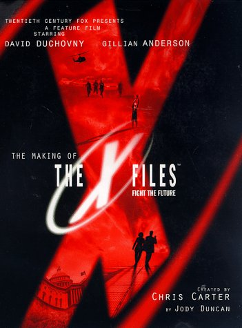 9780061073113: The Making of The X-Files Film
