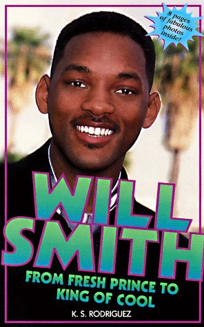 9780061073199: Will Smith: From Fresh Prince to King of Cool