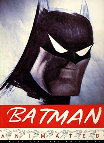 Batman Animated: Chip Kidd; Paul Dini