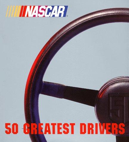 9780061073304: NASCAR 50 Greatest Drivers