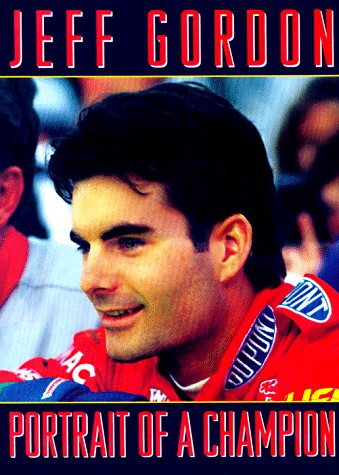 9780061073366: Jeff Gordon: Portrait of a Champion