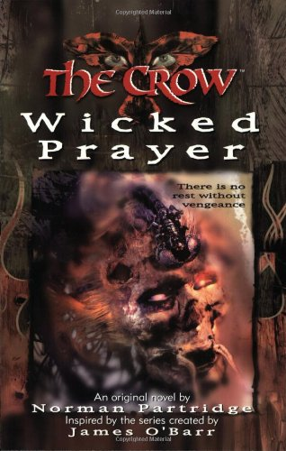 9780061073496: The Crow: the Wicked Prayer