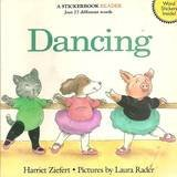 9780061074226: Dancing: A Stickerbook Reader