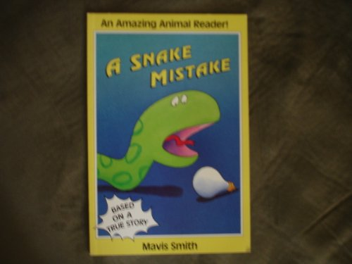 9780061074264: A Snake Mistake (Amazing Animal Reader!)
