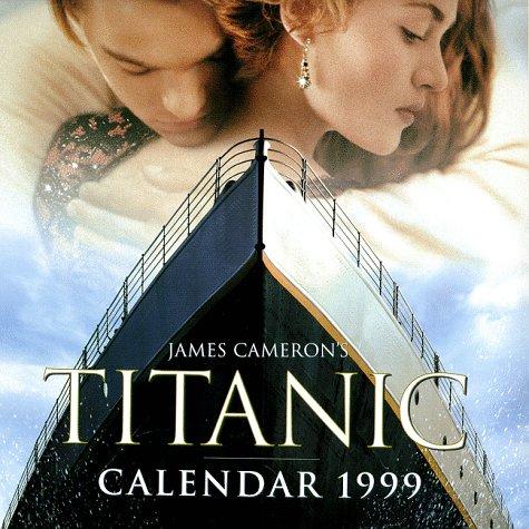 9780061075421: James Cameron's Titanic 1999 Calendar
