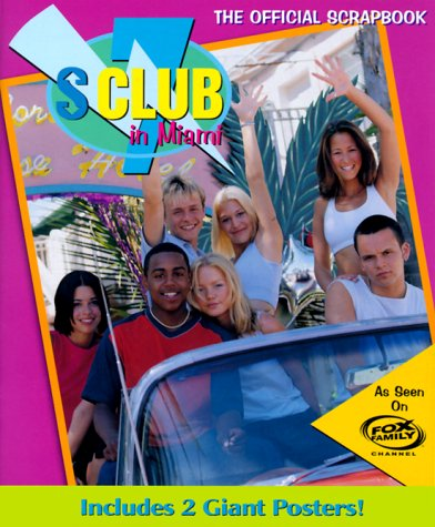 9780061075568: S Club 7 in Miami: The Official Scrapbook