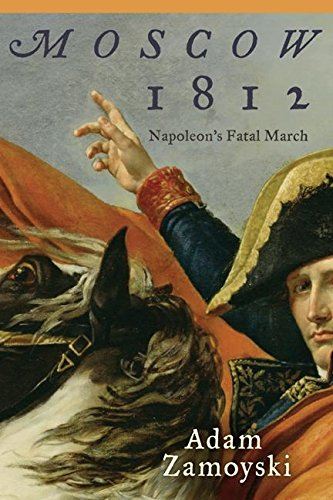 9780061075582: Moscow 1812: Napoleon's Fatal March