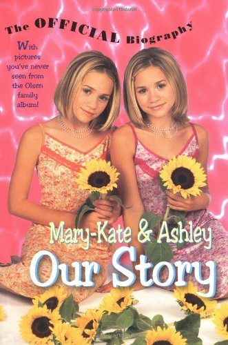 9780061075698: Mary-Kate and Ashley: Our Story