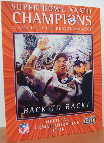 9780061075933: Super Bowl XXXIII Champions Salute To Denver Broncos