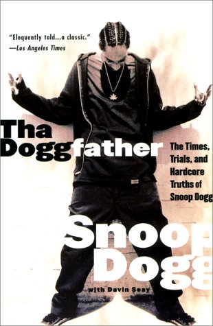 9780061076077: Tha Doggfather: The Times, Trials, And Hardcore Truths Of Snoop Dogg