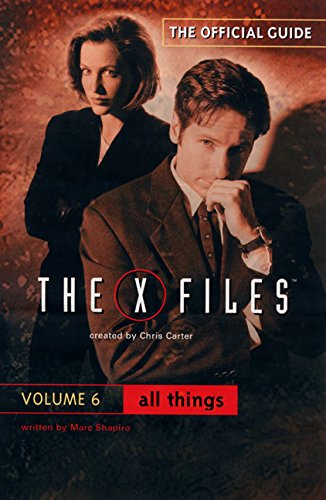 9780061076114: All Things (The Official Guide to the X-Files, Vol. 6)