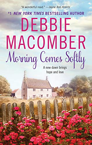 Morning Comes Softly (Avon Romance): Macomber, Debbie