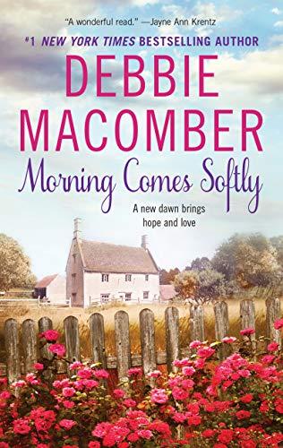 9780061080630: Morning Comes Softly: Harper Monogram (Avon Romance)
