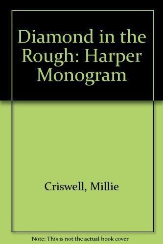 9780061080937: Diamond in the Rough (Harper Monogram)
