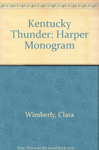 9780061080999: Kentucky Thunder (Harper Monogram)