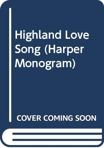 9780061081217: Highland Love Song (Harper Monogram)