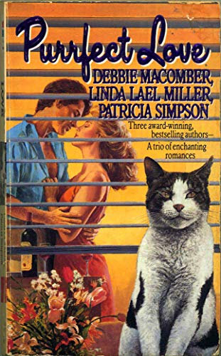 Purrfect Love (Harper Monogram): Macomber, Debbie; Miller,