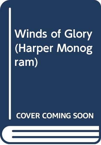 9780061081804: Winds of Glory (Harper Monogram)