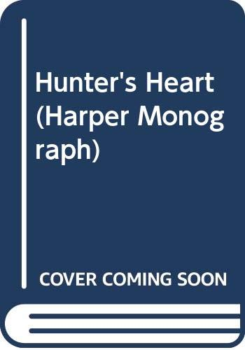 9780061081880: Hunter's Heart (Harper Monograph)