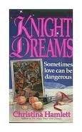 9780061081897: Knight Dreams (Harper Monogram)