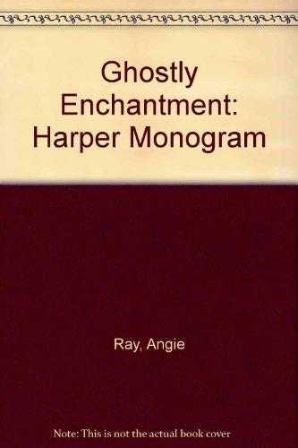 9780061082092: Ghostly Enchantment (Harper Monogram)