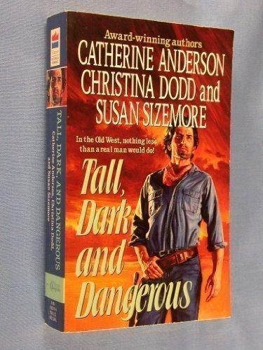 9780061082153: Tall, Dark, and Dangerous