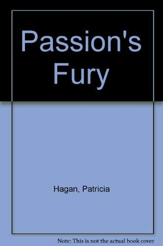 Passion's Fury Hagan, Patricia