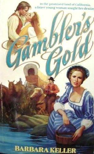 Gambler's Gold (Harper Monogram): Keller, Barbara
