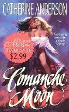9780061082351: Comanche Moon