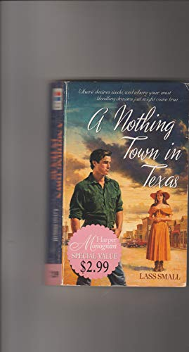 9780061082368: A Nothing Town in Texas