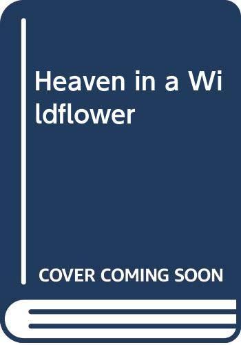 9780061082535: Heaven in a Wildflower