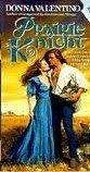 9780061082825: Prairie Knight (Harper monogram)