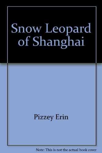 9780061082955: Snow Leopard of Shanghai