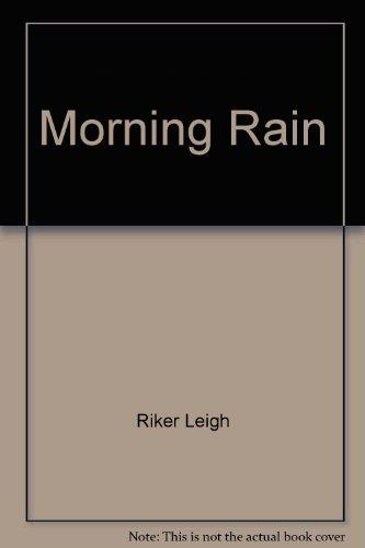 9780061082962: Morning Rain
