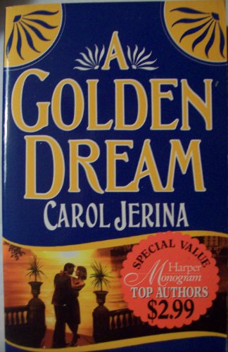 9780061082993: Golden Dream