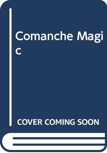 9780061083075: Comanche Magic