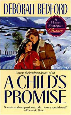 A Child's Promise (Harper Monogram): Deborah Bedford