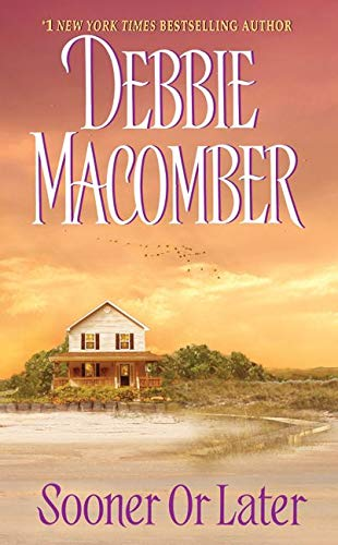 9780061083457: Sooner or Later (Deliverance Company #2)