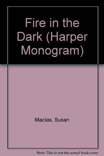 9780061083501: Fire in the Dark (Harper Monogram)