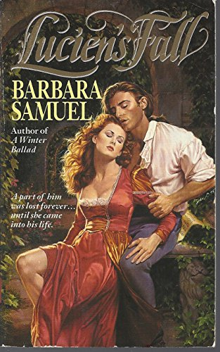Lucien's Fall (9780061083624) by Barbara Samuel