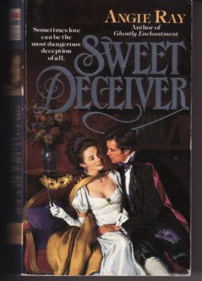 Sweet Deceiver: Angie Ray