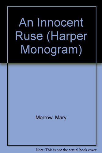 9780061083860: An Innocent Ruse (Harper Monogram)
