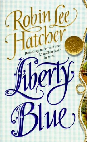 9780061083891: Liberty Blue (Harper Monogram)