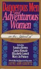 9780061084638: Dangerous Men and Adventurous Women: Romance Writers on the Appeal of the Romance