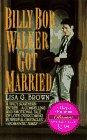 9780061085505: Billy Bob Walker Got Married (Harper Monogram)