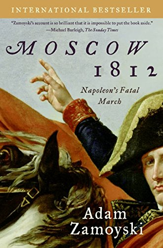 9780061086861: Moscow 1812: Napoleon's Fatal March