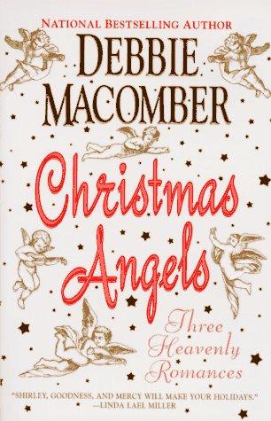 9780061086908: Christmas Angels: Three Heavenly Romances