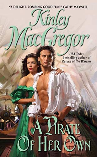 A Pirate of Her Own ***SIGNED***: Kinley MacGregor [Sharrilyn